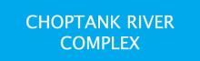 CHOPTANK RIVER COMPLEX